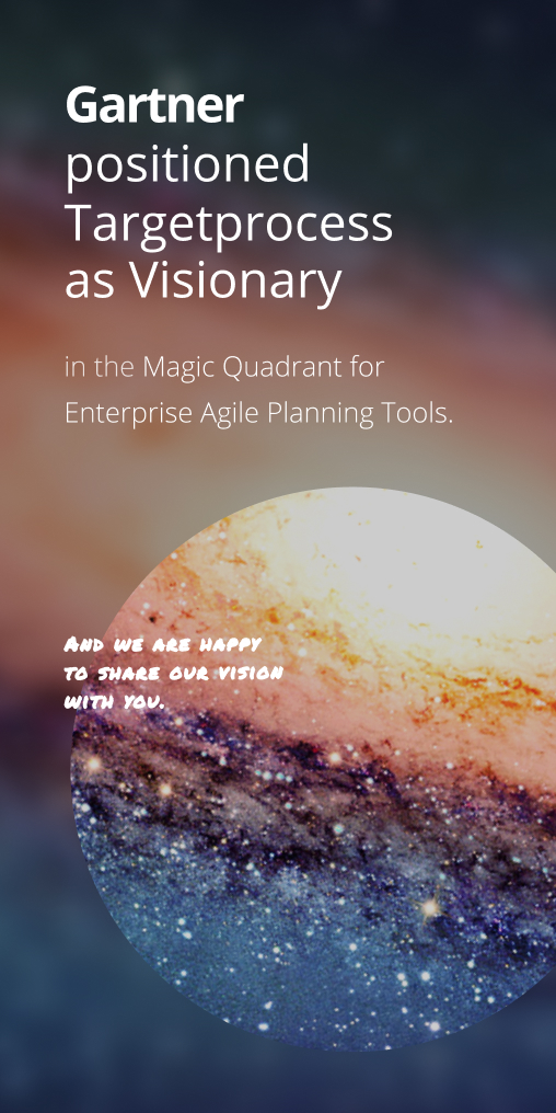 Get your copy of the Gartner Magic Quadrant for Enterprise Agile Planning Tools