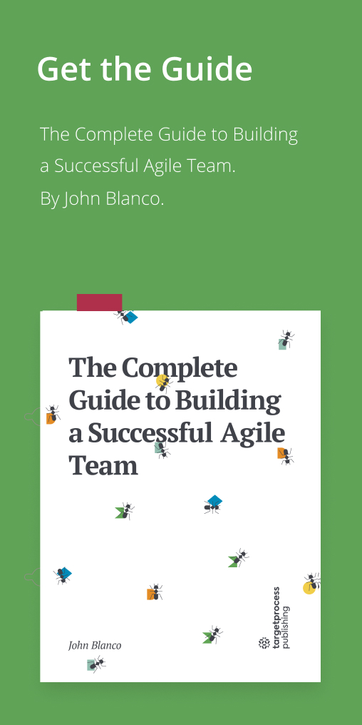 Available Now: The Complete Guide to Building a Successful Agile Team